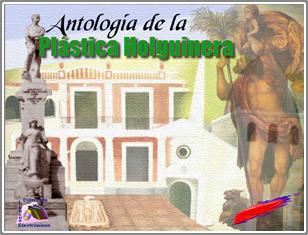 Antología de la Plástica Holguinera